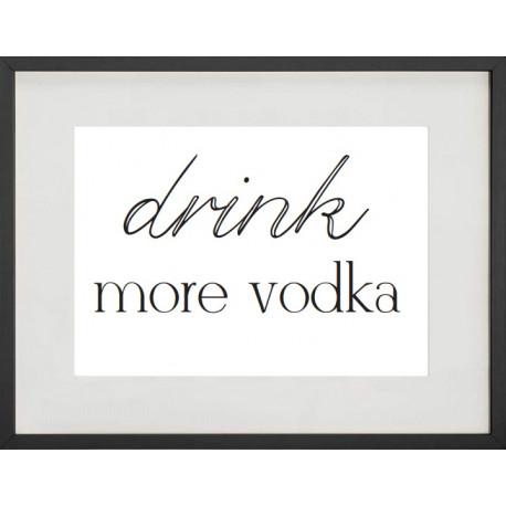 """Cadre Photo """"Drink more vodka"""" 30x40cm avec Passe Partout Tableau Bois Verre"""